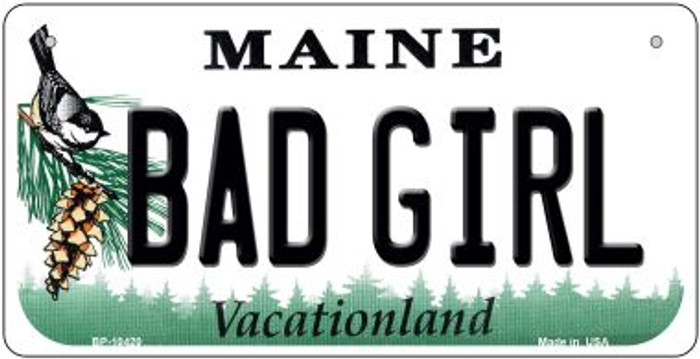 Bad Girl Maine Novelty Metal Bicycle Plate BP-10420