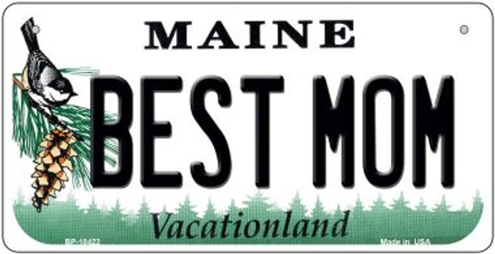 Best Mom Maine Novelty Metal Bicycle Plate BP-10422