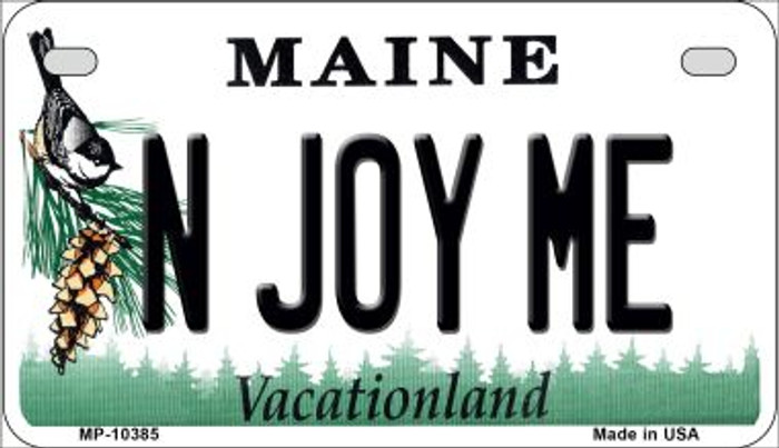 N Joy ME Maine Novelty Metal Motorcycle Plate MP-10385
