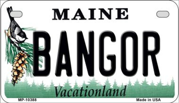 Bangor Maine Novelty Metal Motorcycle Plate MP-10388