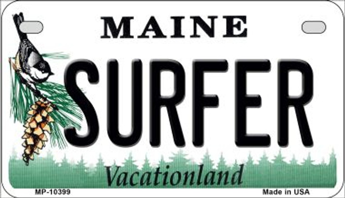 Surfer Maine Novelty Metal Motorcycle Plate MP-10399