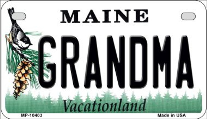 Grandma Maine Novelty Metal Motorcycle Plate MP-10403
