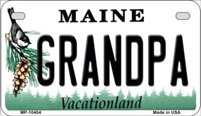 Grandpa Maine Novelty Metal Motorcycle Plate MP-10404