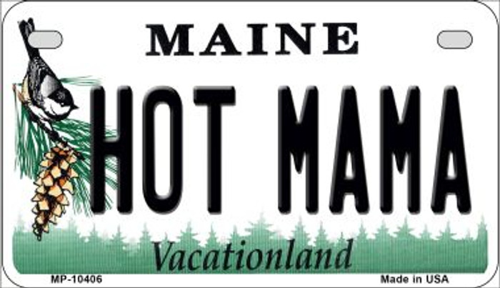 Hot Mama Maine Novelty Metal Motorcycle Plate MP-10406