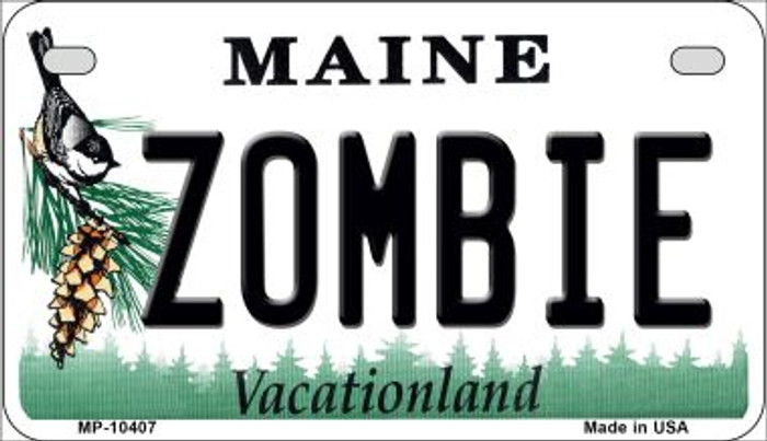 Zombie Maine Novelty Metal Motorcycle Plate MP-10407