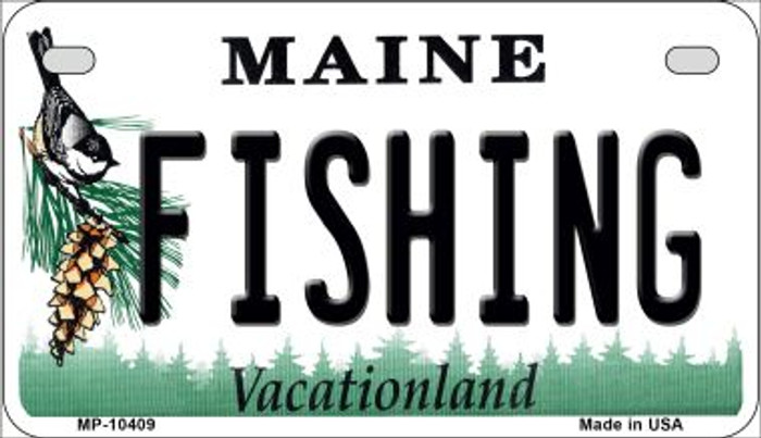 Fishing Maine Novelty Metal Motorcycle Plate MP-10409