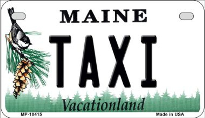 Taxi Maine Novelty Metal Motorcycle Plate MP-10415