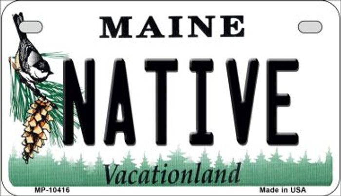 Native Maine Novelty Metal Motorcycle Plate MP-10416