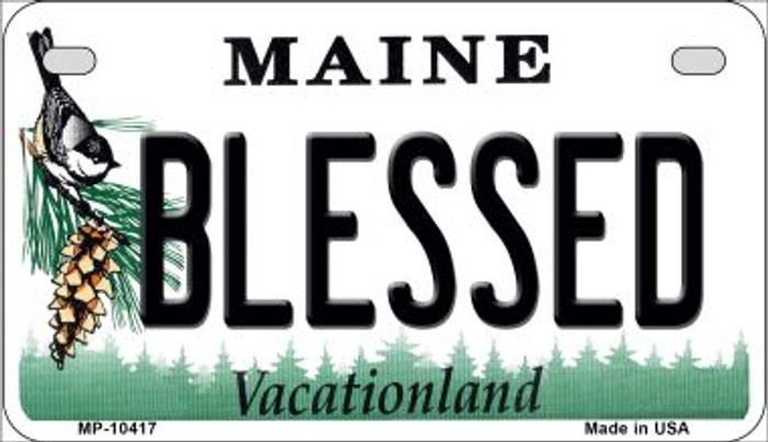 Blessed Maine Novelty Metal Motorcycle Plate MP-10417