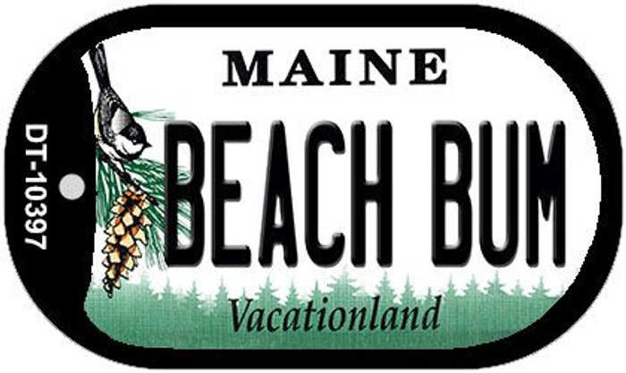 Beach Bum Maine Novelty Metal Dog Tag Necklace DT-10397