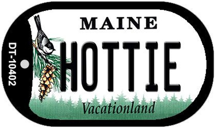 Hottie Maine Novelty Metal Dog Tag Necklace DT-10402
