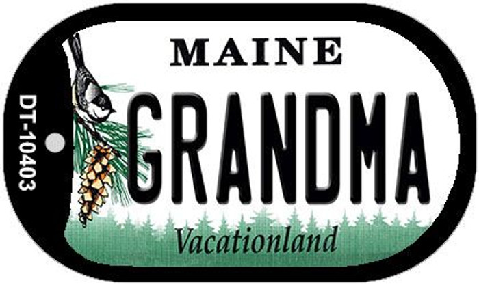 Grandma Maine Novelty Metal Dog Tag Necklace DT-10403