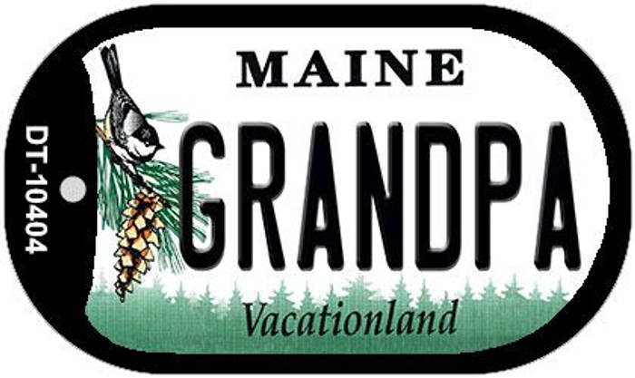 Grandpa Maine Novelty Metal Dog Tag Necklace DT-10404