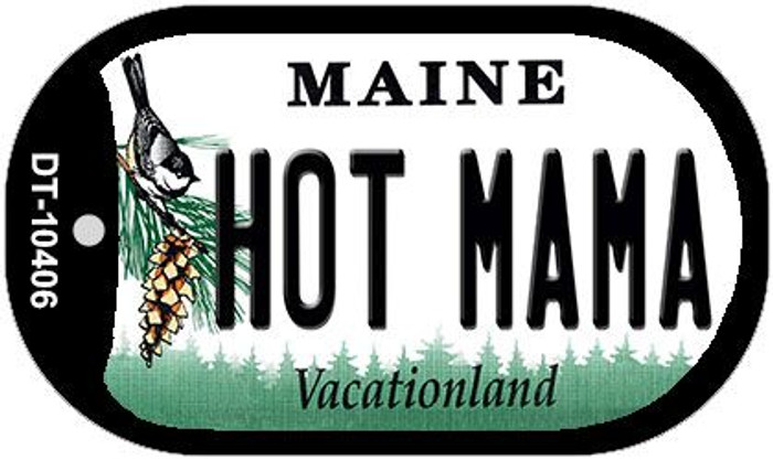 Hot Mama Maine Novelty Metal Dog Tag Necklace DT-10406