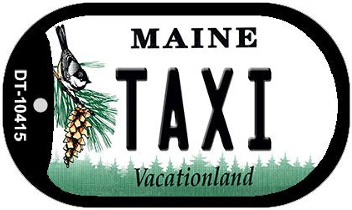 Taxi Maine Novelty Metal Dog Tag Necklace DT-10415