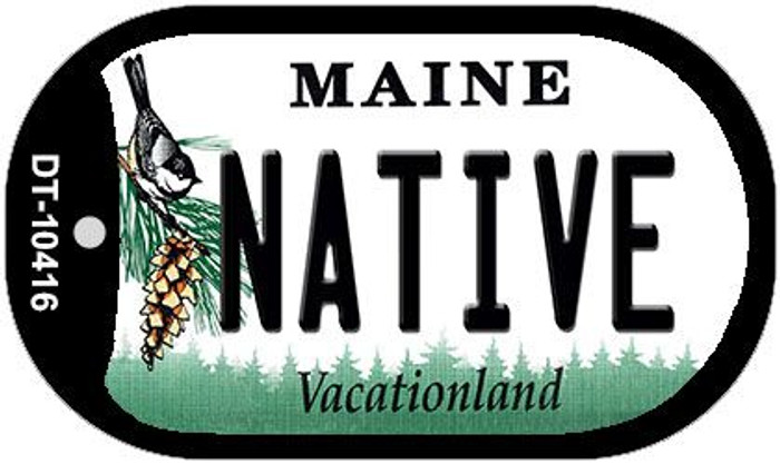 Native Maine Novelty Metal Dog Tag Necklace DT-10416