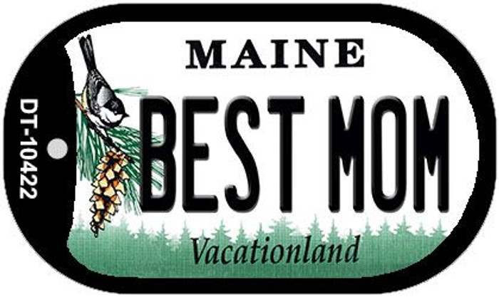 Best Mom Maine Novelty Metal Dog Tag Necklace DT-10422