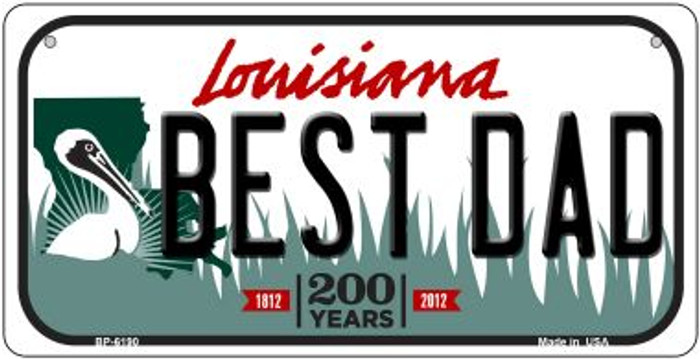 Best Dad Louisiana Novelty Metal Bicycle Plate BP-6190
