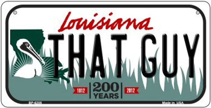 That Guy Louisiana Novelty Metal Bicycle Plate BP-6205