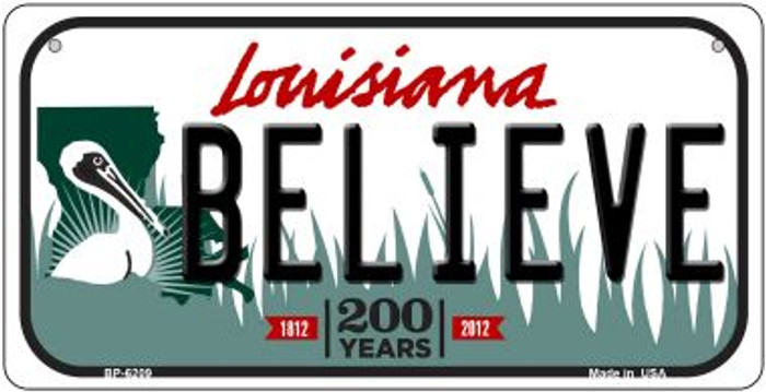 Believe Louisiana Novelty Metal Bicycle Plate BP-6209