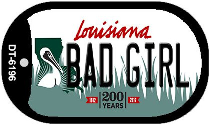 Bad Girl Louisiana Novelty Metal Dog Tag Necklace DT-6196