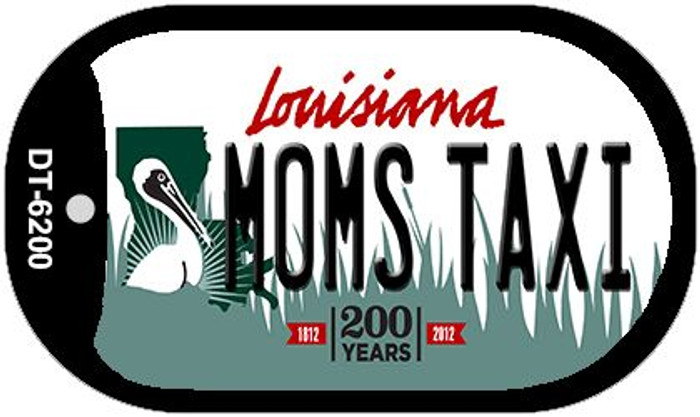 Moms Taxi Louisiana Novelty Metal Dog Tag Necklace DT-6200