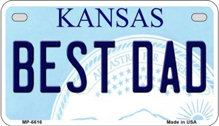 Best Dad Kansas Novelty Metal Motorcycle Plate MP-6616