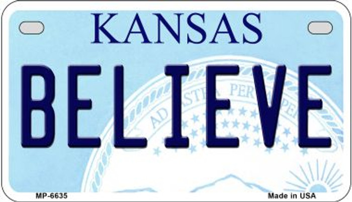 Believe Kansas Novelty Metal Motorcycle Plate MP-6635