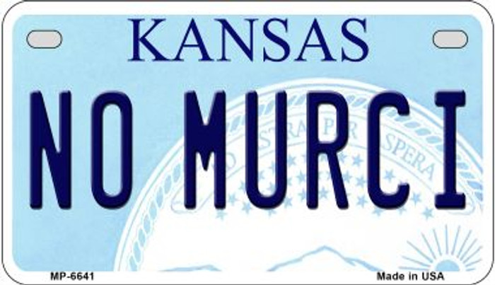No Murci Kansas Novelty Metal Motorcycle Plate MP-6641
