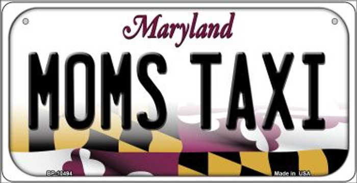 Moms Taxi Maryland Novelty Metal Bicycle Plate BP-10494