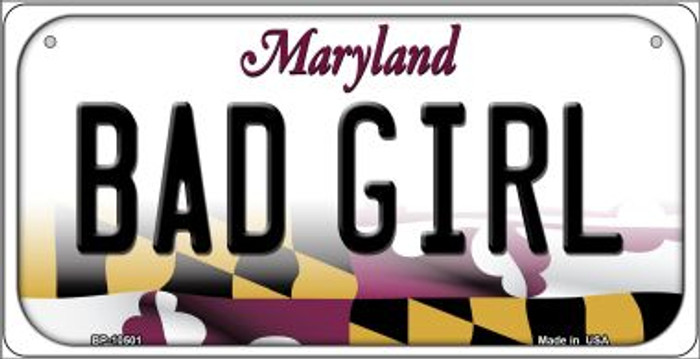 Bad Girl Maryland Novelty Metal Bicycle Plate BP-10501
