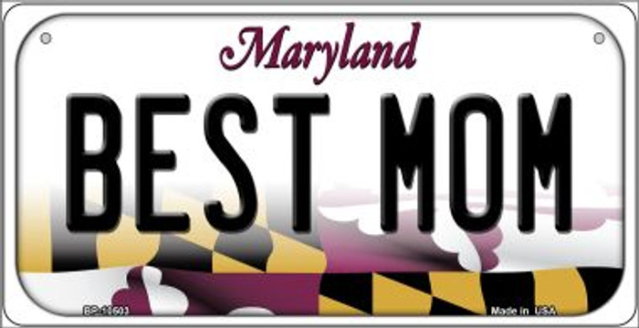 Best Mom Maryland Novelty Metal Bicycle Plate BP-10503