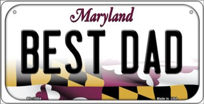 Best Dad Maryland Novelty Metal Bicycle Plate BP-10504
