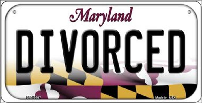 Divorced Maryland Novelty Metal Bicycle Plate BP-10507