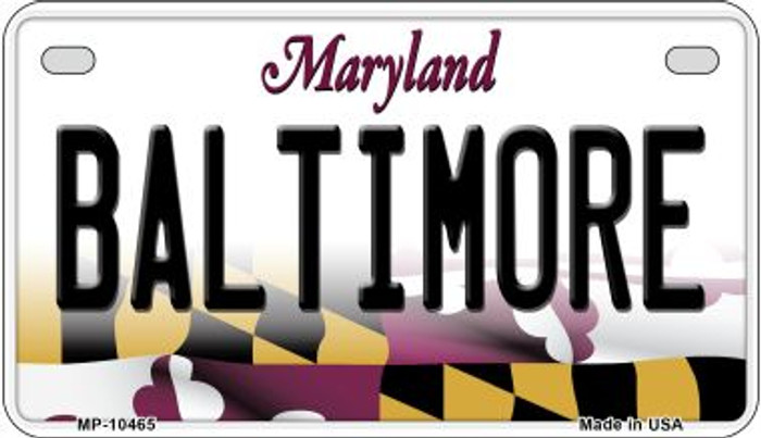 Baltimore Maryland Novelty Metal Motorcycle Plate MP-10465