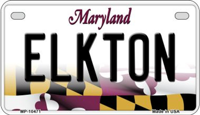 Elkton Maryland Novelty Metal Motorcycle Plate MP-10471
