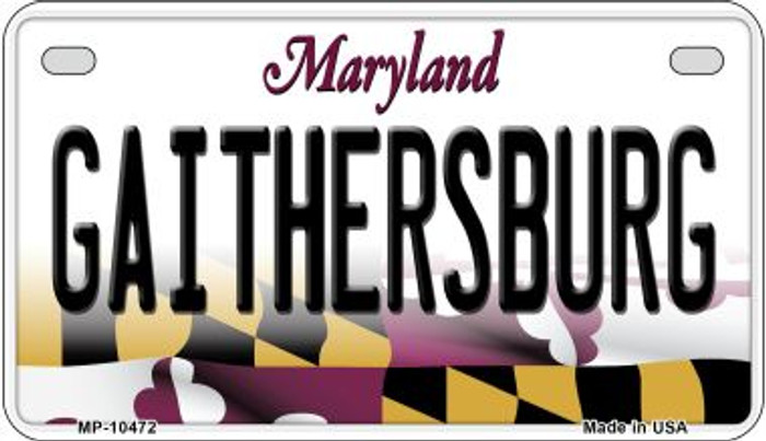 Gaithersbury Maryland Novelty Metal Motorcycle Plate MP-10472