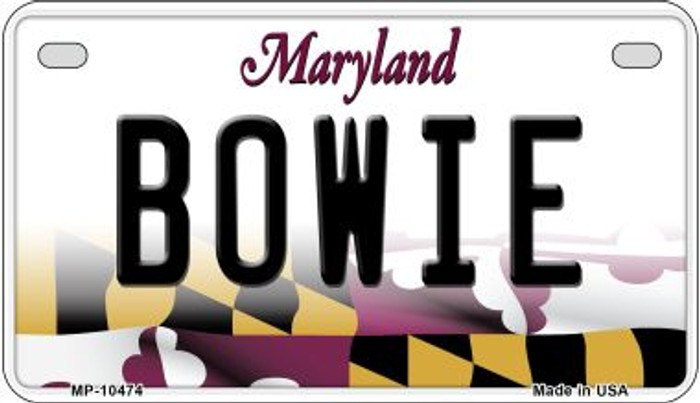 Bowie Maryland Novelty Metal Motorcycle Plate MP-10474