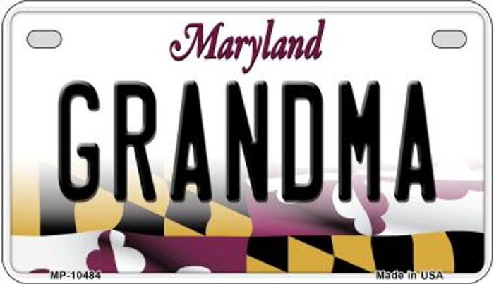 Grandma Maryland Novelty Metal Motorcycle Plate MP-10484