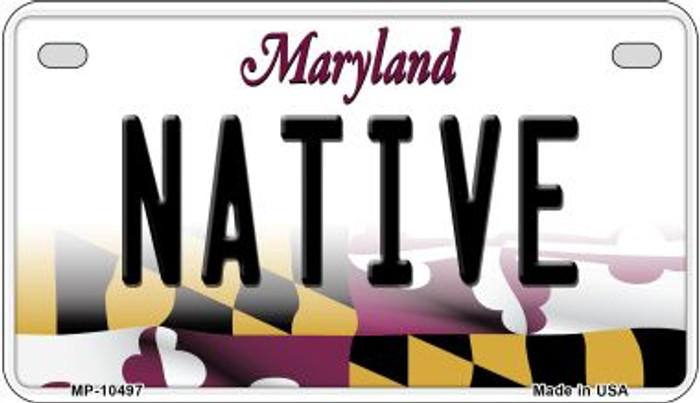 Native Maryland Novelty Metal Motorcycle Plate MP-10497