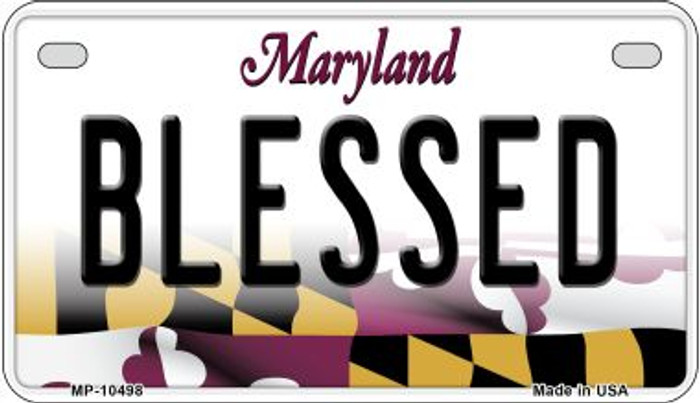 Blessed Maryland Novelty Metal Motorcycle Plate MP-10498
