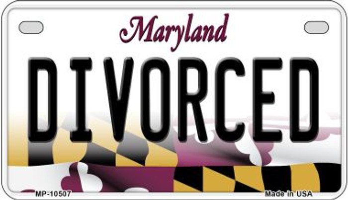 Divorced Maryland Novelty Metal Motorcycle Plate MP-10507