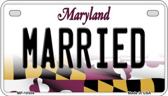 Married Maryland Novelty Metal Motorcycle Plate MP-10508