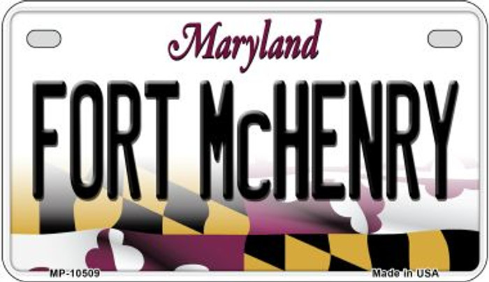 Fort McHenry Maryland Novelty Metal Motorcycle Plate MP-10509