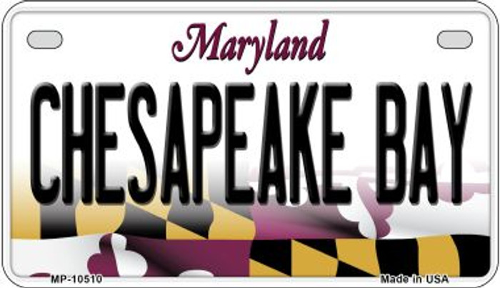 Chesapeake Bay Maryland Novelty Metal Motorcycle Plate MP-10510