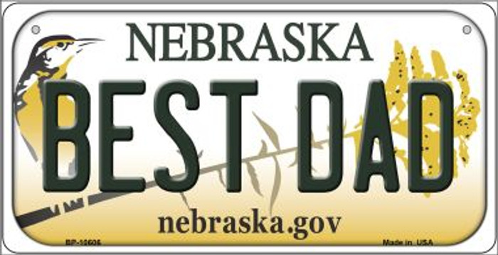 Best Dad Nebraska Novelty Metal Bicycle Plate BP-10606