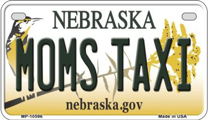 Moms Taxi Nebraska Novelty Metal Motorcycle Plate MP-10596