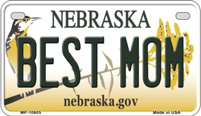 Best Mom Nebraska Novelty Metal Motorcycle Plate MP-10605