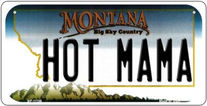 Hot Mama Montana Novelty Metal Bicycle Plate BP-11106