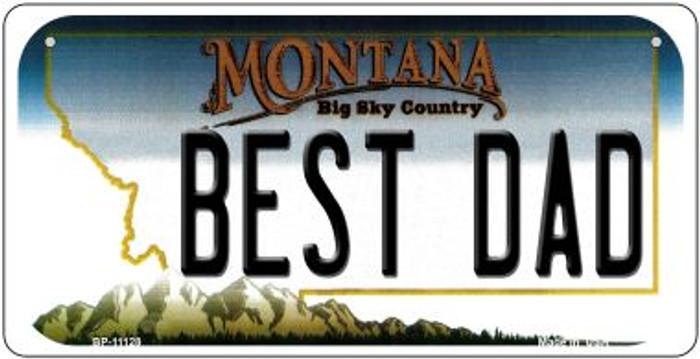 Best Dad Montana Novelty Metal Bicycle Plate BP-11128